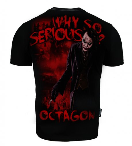 T-shirt Octagon Why so serious ?